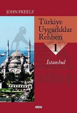 Türkiye Uygarlıklar Rehberi 1; İstanbul