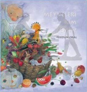 Meyveleri Kim Yemi ...