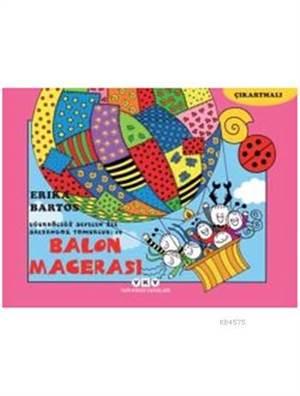Uğurböceği Sevecen İle Salyangoz Tomurcuk 19 - Balon Macerası