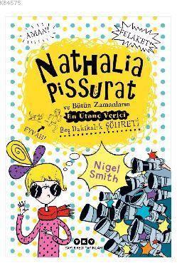 Nathalia Pissurat Ve Bütün Zamanların En Utanç Verici Beş Dakikalık Şöhreti - 3