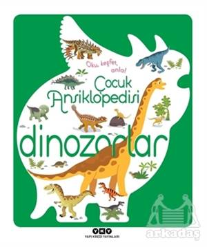 Çocuk Ansiklopedisi - Dinozorlar