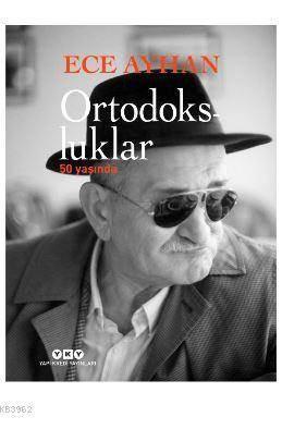 Ortodoksluklar 50 Yaşında