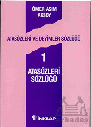 Atasözleri Sözlüğü ...