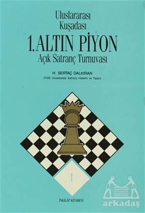 Uluslararası Kuşadası 1. Altın Piyon Açık Satranç Turnuvası
