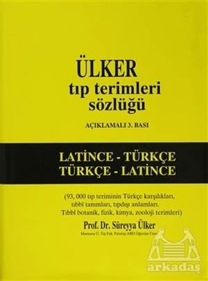 Ülker Tıp Terimleri Sözlüğü Latince - Türkçe