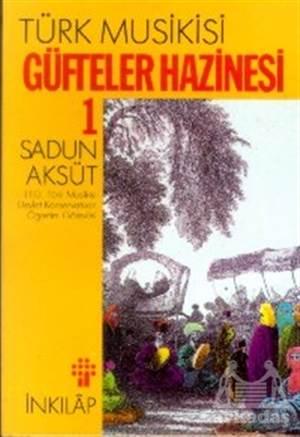 Türk Musikisi Güfteler Hazinesi Cilt: 1