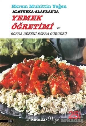 Alaturka-Alafranga Yemek Öğretimi Ve Sofra Düzeni Sofra Görgüsü