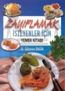 """Zayıflamak İsteyenler İçin """"yemek Kitabı"""""""