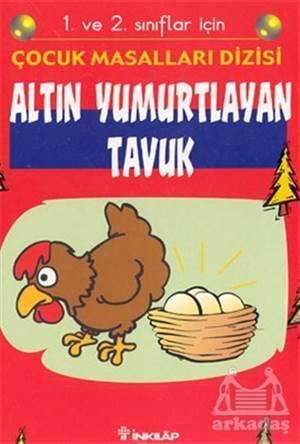 Altın Yumurtlayan Tavuk 1. Ve 2. Sınıflar İçin
