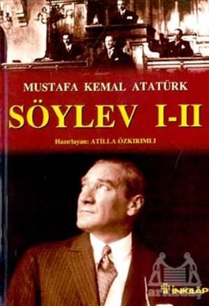 Söylev I - II Antlaşmalar-Kronoloji 1918-1938-Belgeler