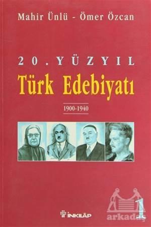 20. Yüzyıl Türk Edebiyatı 1 1900-1940