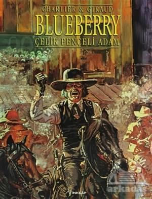 Blueberry Çelik Pençeli Adam Seri: 7