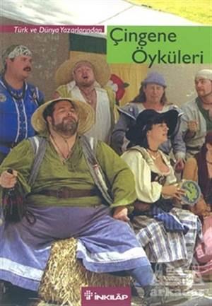 Çingene Öyküleri Türk Ve Dünya Yazarlarından