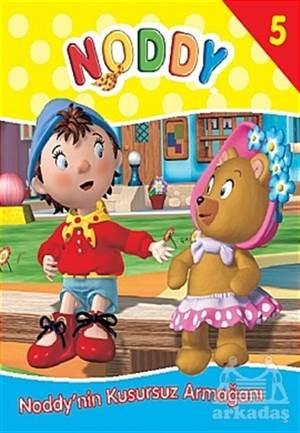 Noddy 5 Noddy'Nin Kusursuz Armağanı