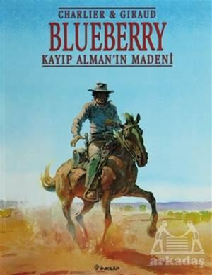 Blueberry Kayıp Alman'In Madeni Teğmen Blueberry'Nin Maceraları