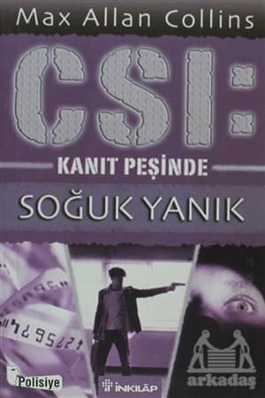 Soğuk Yanık CSI: Kanıt Peşinde