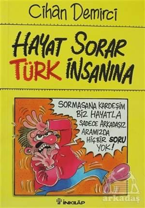 Hayat Sorar Türk İnsanına