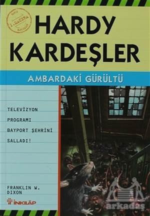 Hardy Kardeşler 1. Macera  Ambardaki Gürültü Televizyon Programı Bayport'U Vurdu!