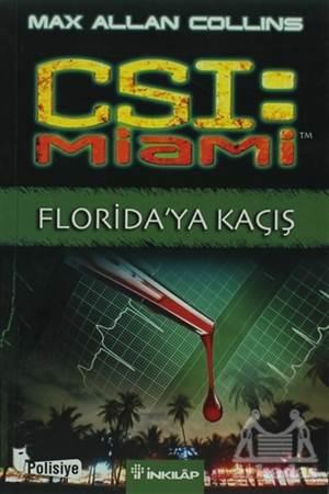 CSI: Miami Florida'Ya Kaçış