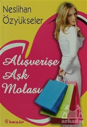 Alışverişe Aşk Molası