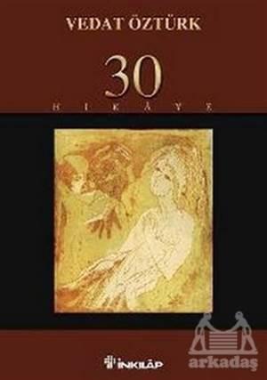 30 Hikaye