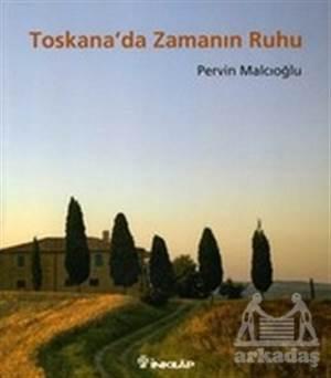 Toskana'Da Zamanın Ruhu