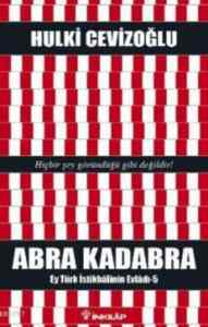 Abra Kadabra; Ey T ...