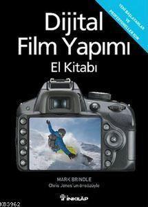 Dijital Film <br/>Yapımı El Kit ...