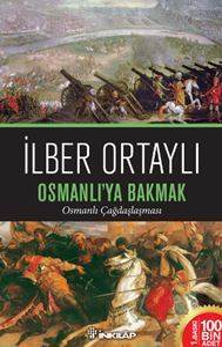 Osmanlı'ya Bakmak; ...
