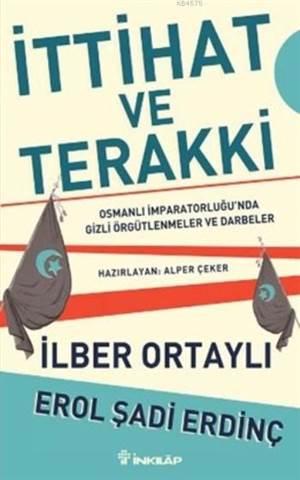 İttihat ve Terakki; Osmanlı İmparatorluğunda Gizli Örgütlenmeler ve Darbeler