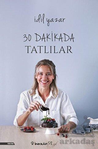 30 Dakikada <br/>Tatlılar