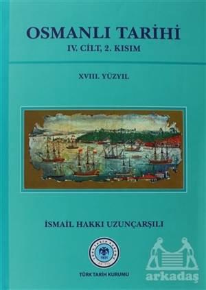 Osmanlı Tarihi - 4. Cilt 2. Kısım