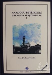Anadolu Beylikleri Hakkında Araştırmalar 1