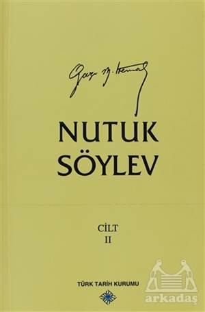 Nutuk Söylev Cilt: 2  ( 1920 - 1927 )