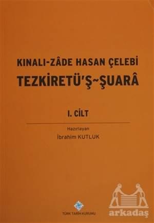 Kınalı-Zade Hasan Çelebi Tezkiretü'Ş Şuara 2. Cilt
