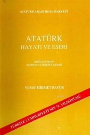 Atatürk Hayatı Ve  ...