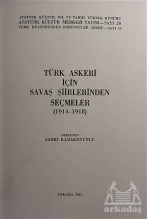 Türk Askeri İçin Savaş Şiirlerinden Seçmeler (1914-1918)