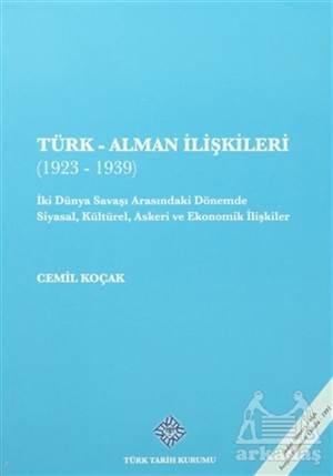 Türk - Alman İlişkileri (1923 - 1939)