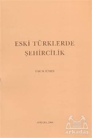 Eski Türklerde Şehircilik