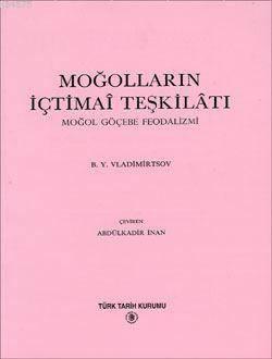 Moğolların İçtimai Teşkilatı; Moğol Göçebe Feodalizmi