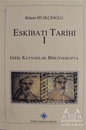 Eskibatı Tarihi - 1