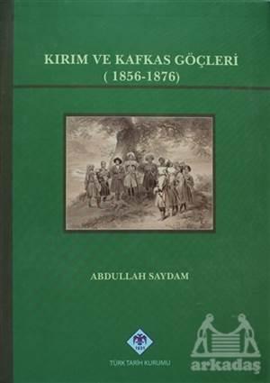 Kırım Ve Kafkas Göçleri