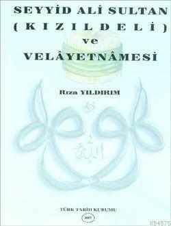 Seyyid Ali Sultan Velayetnamesi