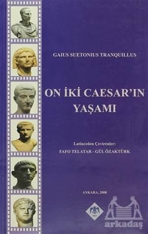 On İki Caesar'In Yaşamı