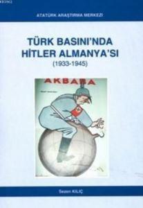 Türk Basını'nda Hitler Almanya'sı; 1933-1945