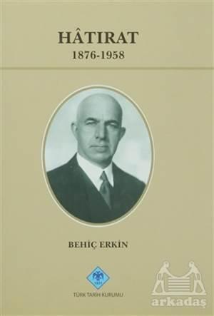Hatırat 1876-1958