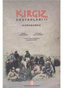 Kırgız Destanları-11: Kurmanbek