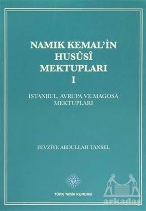 Namık Kemal'in Hususi Mektupları 1. Cilt