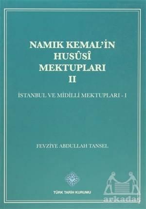 Namık Kemal'in Hususi Mektupları 2. Cilt