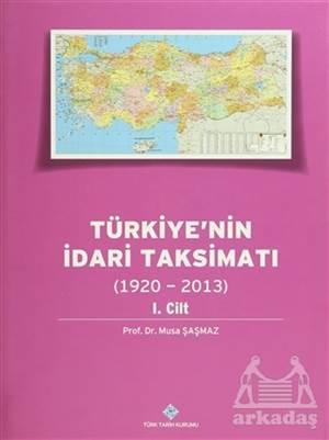 Türkiye'nin İdari Taksimatı (15 Cilt Takım) - (1920 - 2013)